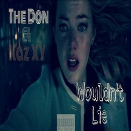 Kaz XY - Wouldn't Lie Cover Art