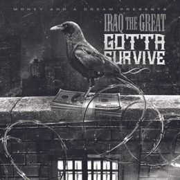 Iraq The Great - Gotta Survive Cover Art