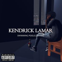 KENDRICK LAMAR IMVU - Swimming Pools Cover Art