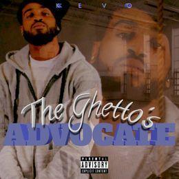 KevoMusic77 - The Ghetto's Advocate Cover Art