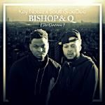 Key Notez & SouthSideDee - Bishop & Q ( The Continue)