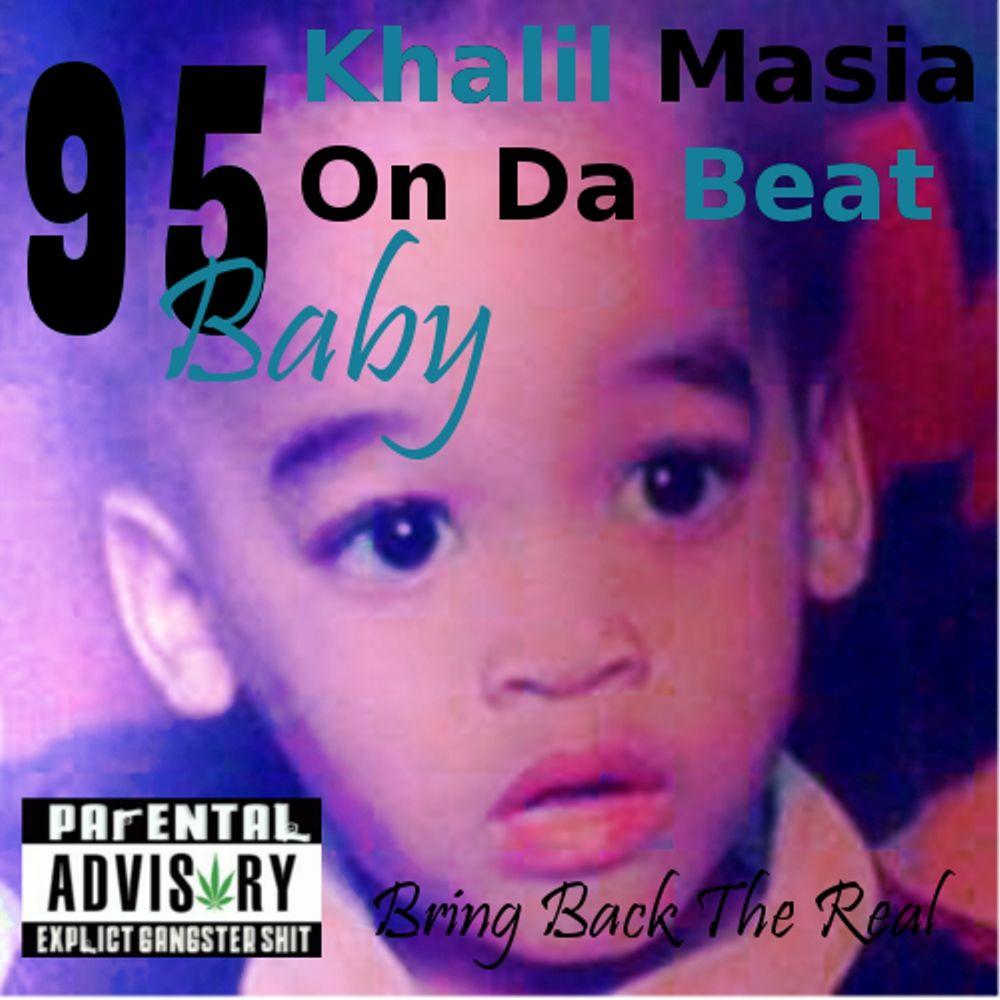 Khalil Baby Rapper Khalil Masia 95 Baby