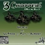Kid Grenade - 3 choppers ft Lil Frizze x Pley x Alimoney (Mixed By ExpeeBeatz) Cover Art