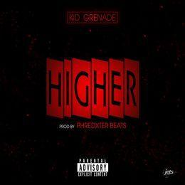 Kid Grenade - Higher Cover Art