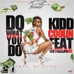 Kidd Coolin - Do What You Do Cover Art