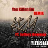 Venom Records - You Killen Em |REMIX| Cover Art