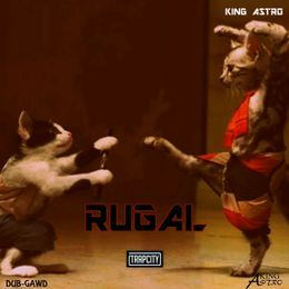 King Astro - RUGAL Cover Art