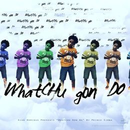King Dominus - Whatchu Gon Do Cover Art