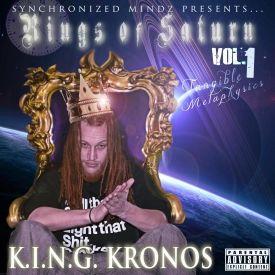 K.I.N.G Kronos - Rings Of Saturn Volume #1: Tangible Metaphysics Cover Art
