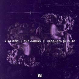 King Mez - The Coming Cover Art