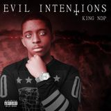 King NDP - Evil Intentions Cover Art