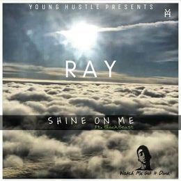 RAY - Shine On Me (Ft. Black Beast) Cover Art