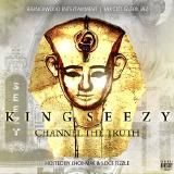 King Seezy - Channel The Truth Cover Art