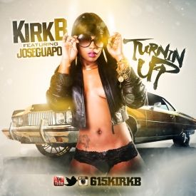Kirk B. ft Jose Guapo