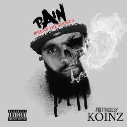 KOINZ - Koinz - Pain The Behind Smoke  Volume 3 Cover Art