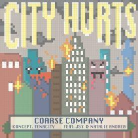 Coarse Company (Tenacity & Koncept) - City Hurts featuring J57 & Natalie Andrea