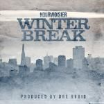 Kourvioisier - Winter Break (Produced By Dre Rubio)
