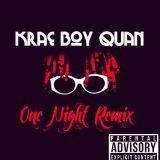 KRAE BOY QUAN - One Night Remix Cover Art
