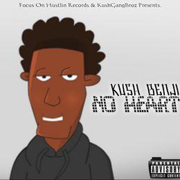 Kush Benji - No Heart Freestyle (HQ) Cover Art