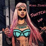 Kxng Jxnes - Switch Up Cover Art