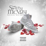 Swifty McVay - Rockin' Wit Me Cover Art