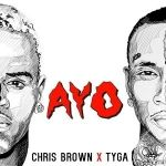 Ayo - Chris Brown & Tyga