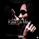 Keeezzy Kee - Kissin' On Her Cover Art