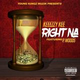 Keeezzy Kee - Right Na [CLEAN] Cover Art