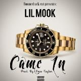 Lil Mook - Came In