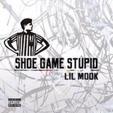 Lil Mook - Shoe Game Stupid Cover Art