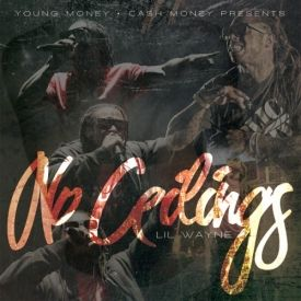 Lil Wayne - No Ceilings