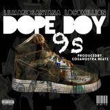 Lilmariosantana - Dope Boy 9s [Prodby.Cosanostra Beatz] Cover Art