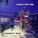 MAjOR - TONIGHT REMIX [UNRELEASED] Cover Art