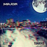 MAjOR - Tonight [UNRELEASED] Cover Art