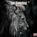 S DOT FLO - Im Coming freestyle Cover Art