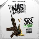 S DOT FLO - Nas Album Done (LO Style) Cover Art