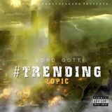 LordGotti - #TrendingTopic Cover Art