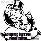 Renzo Dinero - The Grind For The Ca$h Cover Art