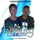 Lovinson Ebenezer Chaka - What a Beauty  ft Shaban   ©Dj Ray Official® Cover Art