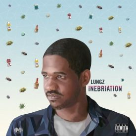 Lungz - INEBRIATION Cover Art