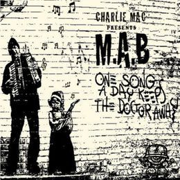 M.A.B - One Song A Day Keeps The Doctor Away  Cover Art