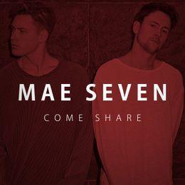 Mae Seven - Come Share Cover Art