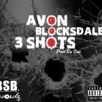 Avon Blocksdale - 3 Shots