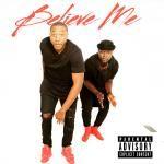 JrMand0 - Believe Me Cover Art