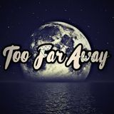 Marquis The Producer - Too Far Away | Made By Marquis The Producer Cover Art