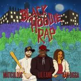 maticulous - Black Hoodie Rap Feat. Lil Fame Of M.O.P & Rah Digga Cover Art