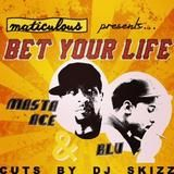 maticulous - Bet Your Life Feat. Masta Ace & Blu Cover Art