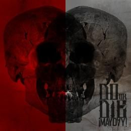 MAYDAY! - Do Or Die Cover Art