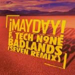 MAYDAY! f. Tech N9ne - Badlands (Seven remix)