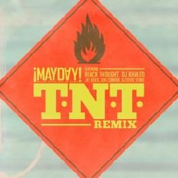 MAYDAY! - TNT (Remix) (Feat. Black Thought,Dj Khaled,Jay Rock,Jon Connor,Stevie Stone) Cover Art